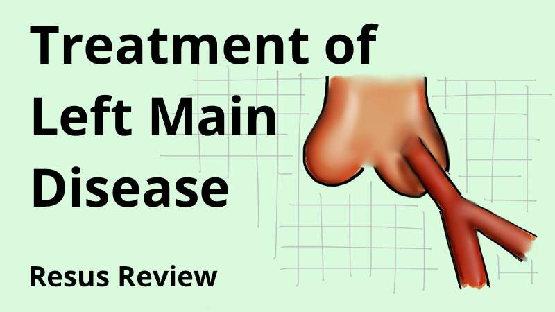 Treatment of Left Main Disease